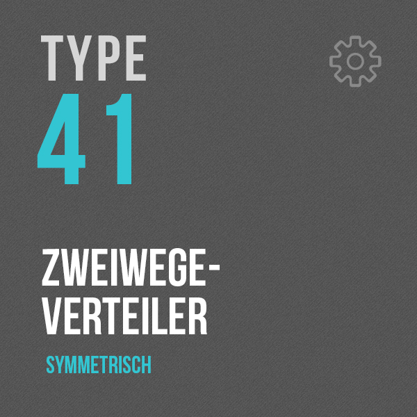 Zweiwegeverteiler - Type 41